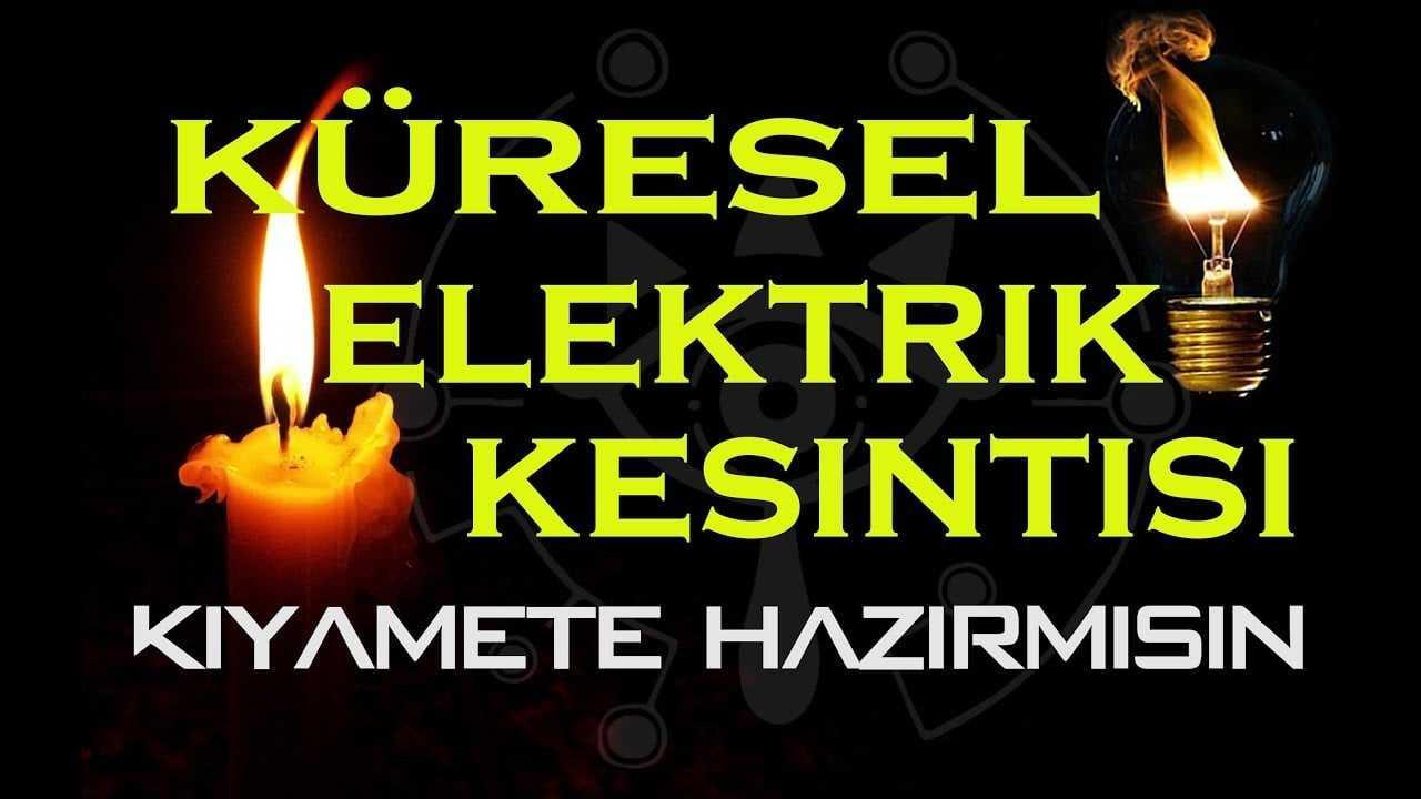 Küresel Elektrik Kesintisi Blackout Kıyamet Komplo Teorisi