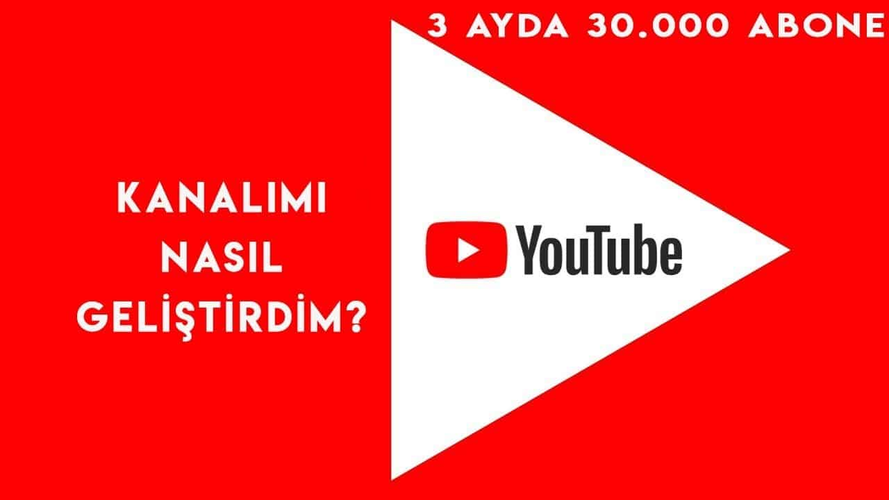 Kanalımı Nasıl Geliştirdim Yeni başlayanlar için Youtube Para Kazanma