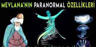 Gizemli ilimler Mevlana nın Paranormal Özellikleri